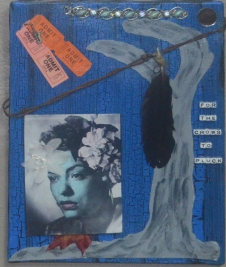 """Blood at the Root"" Homage to Billie Holiday 11"" x 14"" Mixed media"